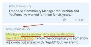 1 pic. Pornhub's Senior Community Manager is caught sharing the real reason Pornhub does not age verify: