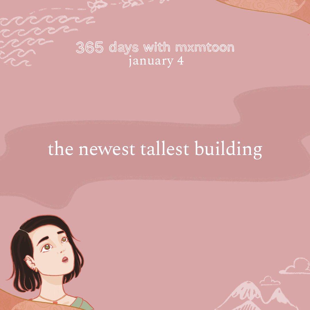 january 4: the newest tallest building @mxmtoon
