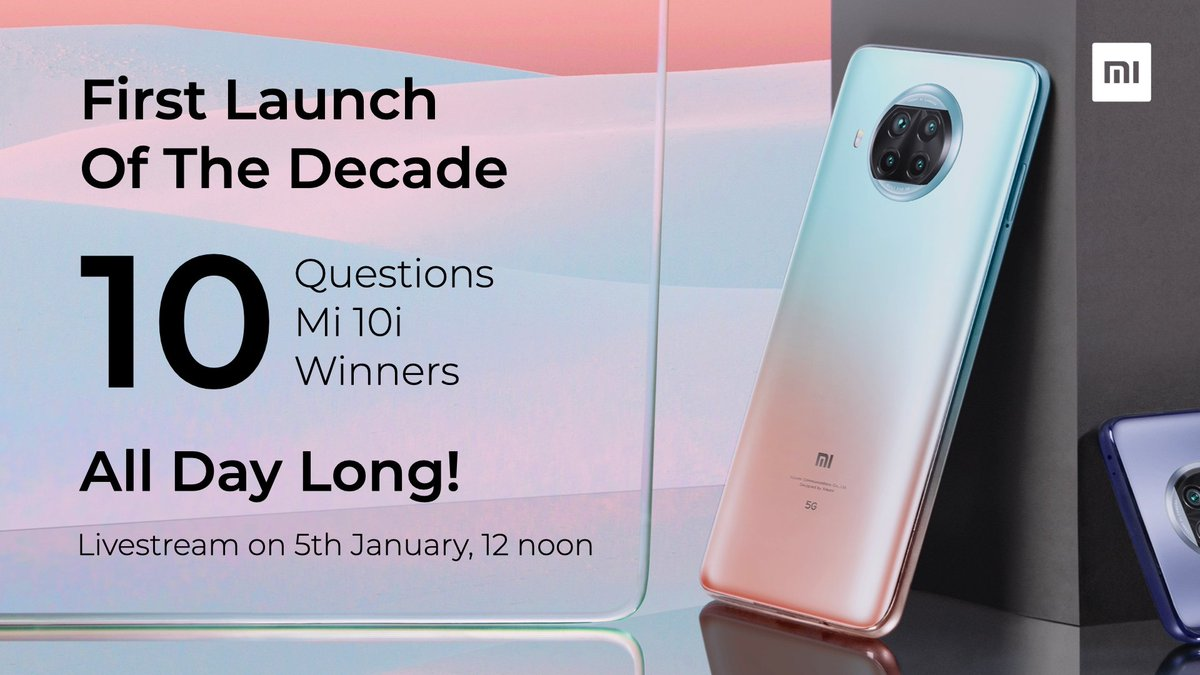 Brace yourselves for the FIRST product launch of the decade! #ThePerfect10🤩  🎯 10 Questions 📱 10 #Mi10i  😎 10 Winners ⌛ All-day long contest!  Join us on 5th January at 12 noon! RT with #IloveMi if you're participating.