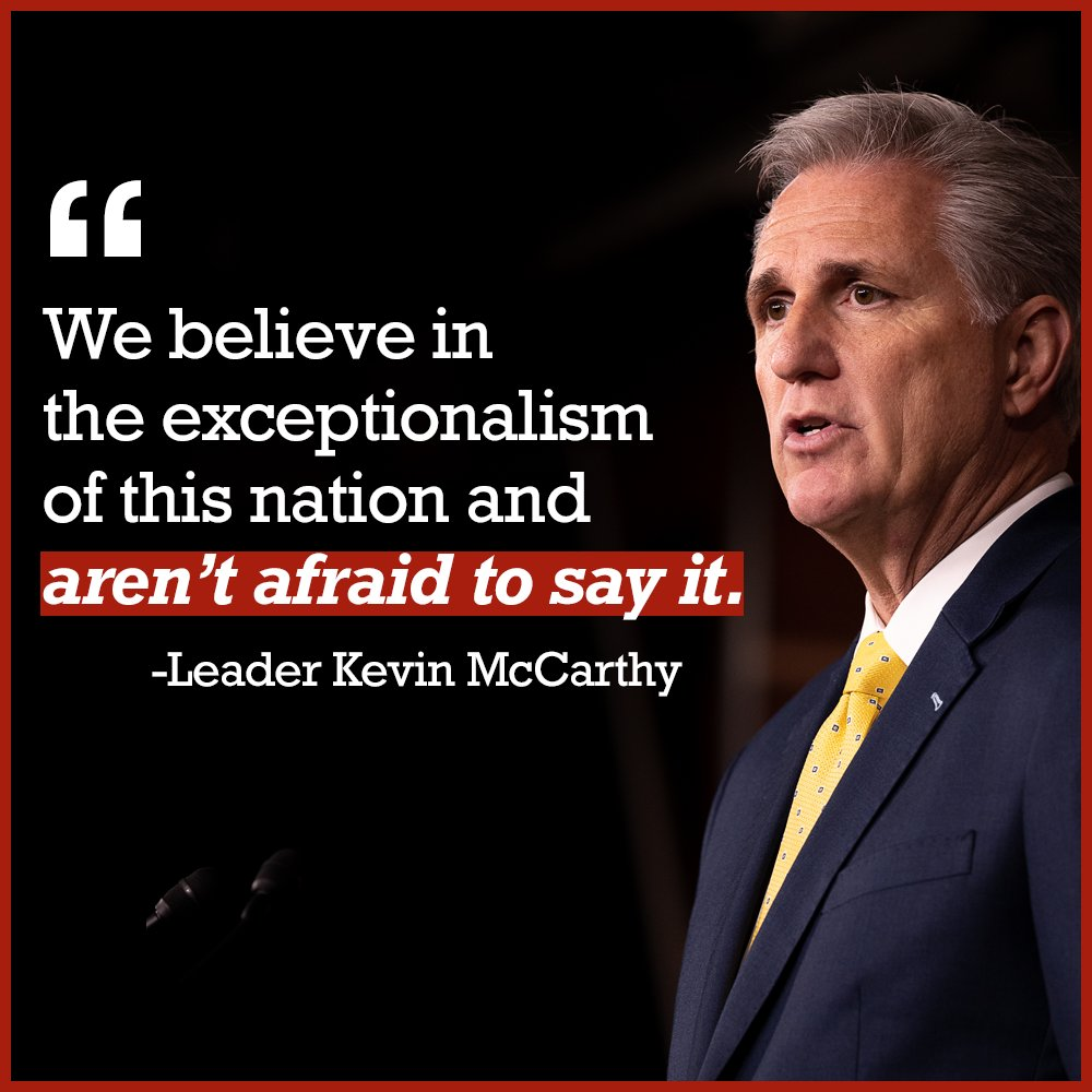 Replying to @GOPLeader: RT if you believe in the exceptionalism of this nation and aren't afraid to say it.