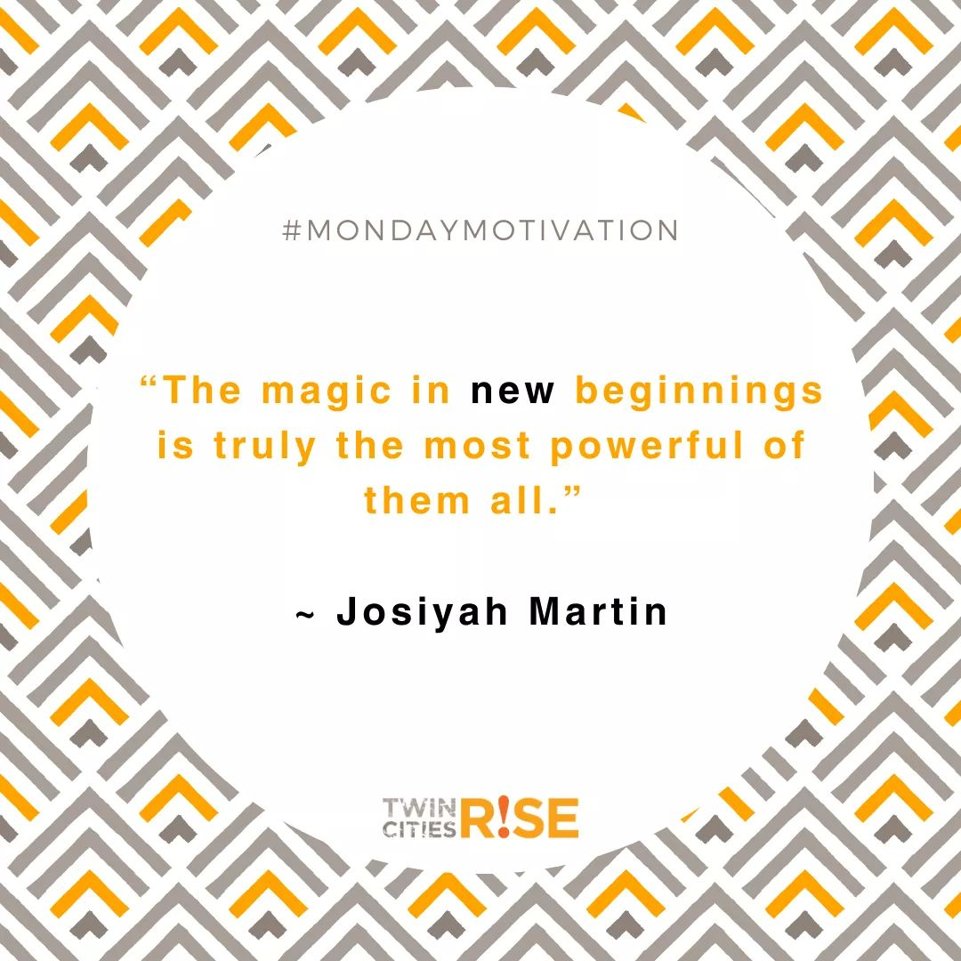 Happy Monday! What's keeping you motivated? #TCR #BuildingCareers #EmpoweringLives #TwinCitiesRise