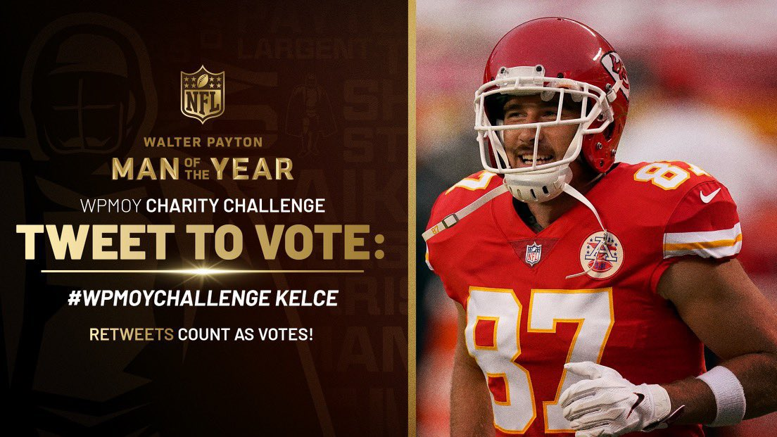#ChiefsKingdom   - we need you!   Help  @tkelce  win the #WPMOYChallenge   to receive $25k for  @87running !  RTs = votes! And every retweet counts...   #WPMOYChallenge   + Kelce