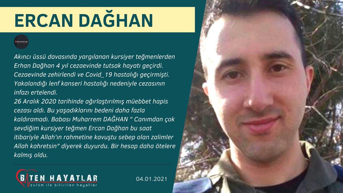 """ZulümİleBitenHayatlar в Twitter: """"‼️ YENİ VEFAT ‼️ Akıncı üssü davasında yargılanan kursiyer teğmenlerden Erhan Dağhan 4 yıl cezaevinde tutsak hayatı geçirdi.Cezaevinde zehirlendi ve Covid_19 hastalığı geçirmişti. Bu yaşadıklarını bedeni daha fazla ..."""