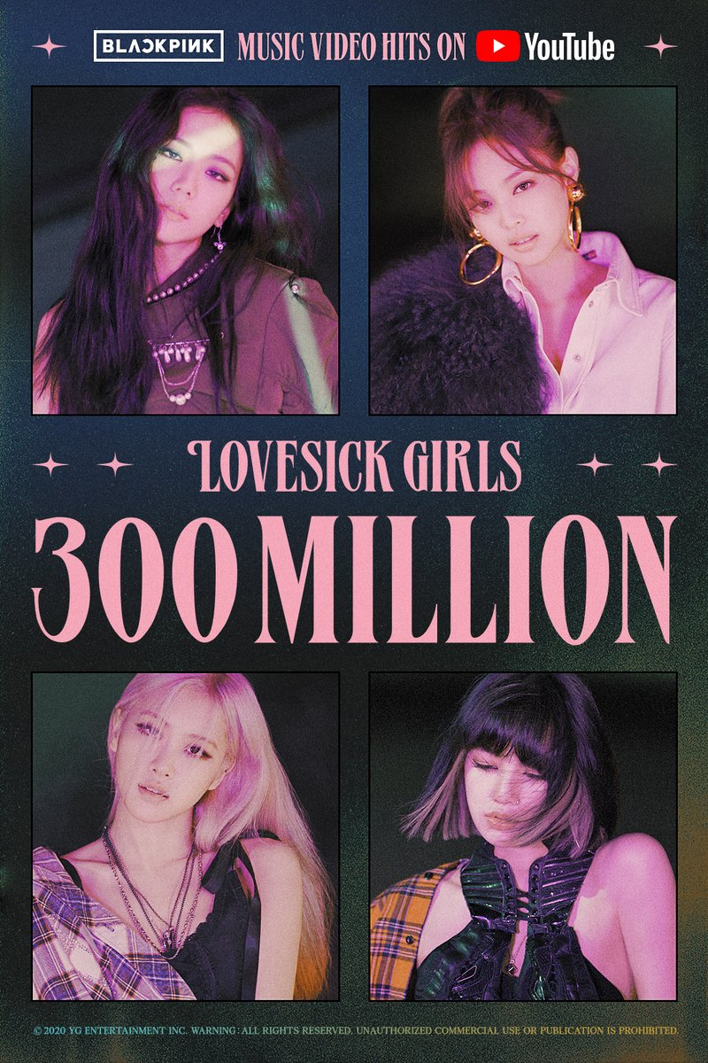 #BLACKPINK 'Lovesick Girls' M/V HITS 300 MILLION VIEWS @Youtube BLINKs worldwide, thank you so much!  'Lovesick Girls' M/V 🎥   #블랙핑크 #LovesickGirls #MV #300MILLION #YOUTUBE #YG