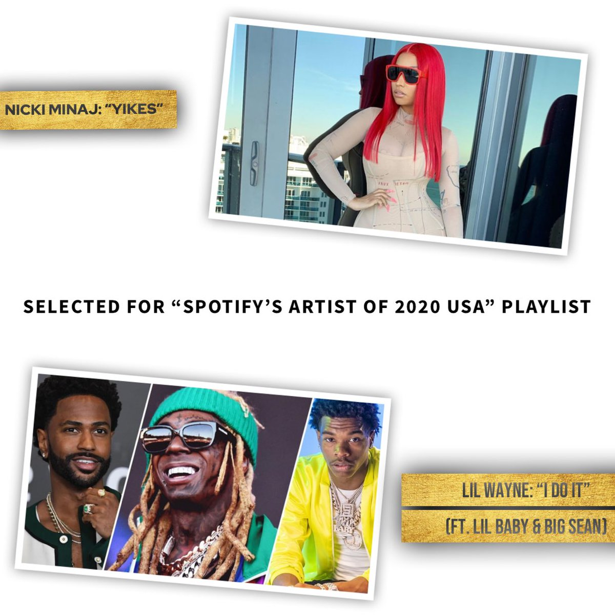".@nickiminaj track ""Yikes"" and @liltunechi track ""I Do It"" ft. @bigsean & @lilbaby4PF have both been selected by @spotify for their top Artists of 2020 USA playlist 🔥🔥"