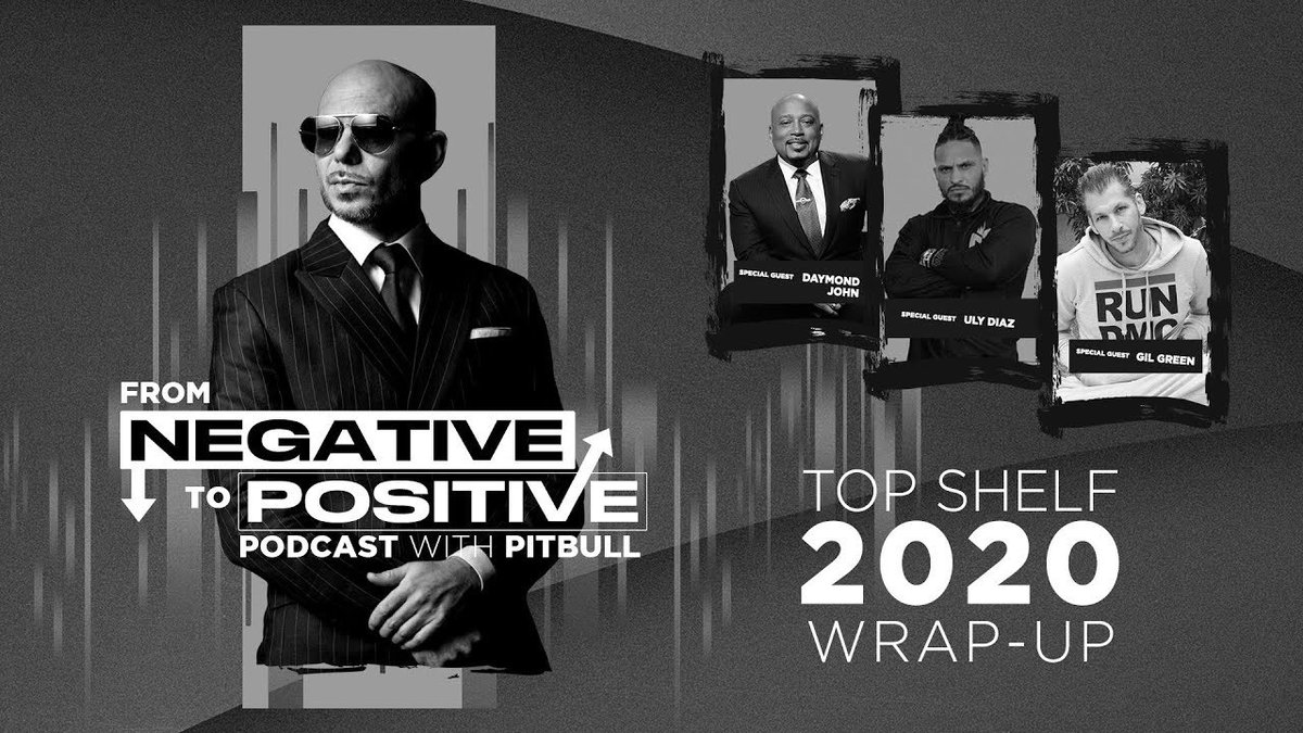"#NEW Watch to the brand new @Pitbull's Podcast ""From Negative to Positive — Pitbull's Top Shelf 2020 Wrap-Up"" now at:  #FromNegativeToPositive #MrWorldwide #Pitbull"