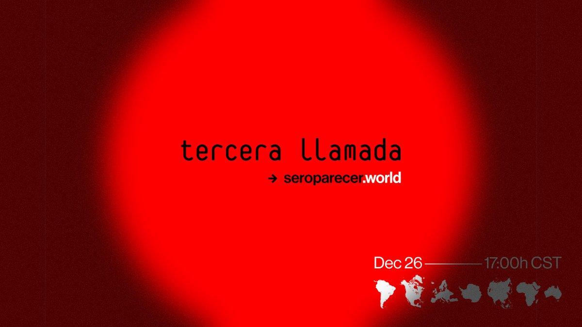 Tercera Llamada ⏱️ #SerOParecer, HOY 5:00 PM CST  Últimos boletos disponibles a través de: