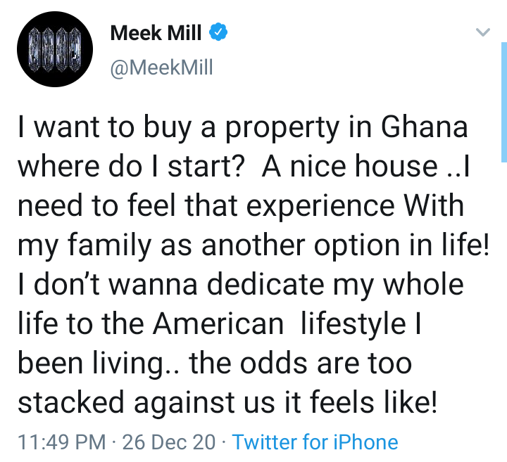 Replying to @AfricaStoryLive: Meek Mill wants a place of solace in Ghana