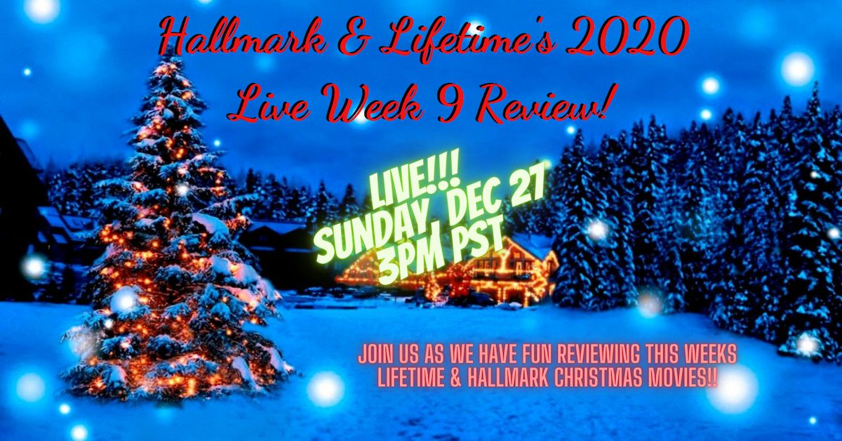 LIVE!! NOW! Sunday, Dec27th 3pm PST Hallmark and Lifetime 2020 Christmas Movies Week 9 Review!!! Join us #LIVE as we review this week's #Hallmark and #Lifetime #Christmas #Movies #ItsAWonderfulLifetime #PodernFamily #HallmarkChristmas #ChristmasMovies