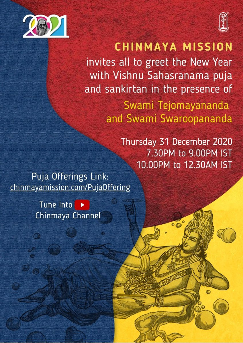 Join our grand Vishnu Sahasranama Puja live from Sandeepany Sadhanalaya, Mumbai to welcome 2021.   Thursday, 31 December 2020 7:30 PM to 9:00 PM IST & 10:00 PM to 12:30 AM IST  Offerings welcome: