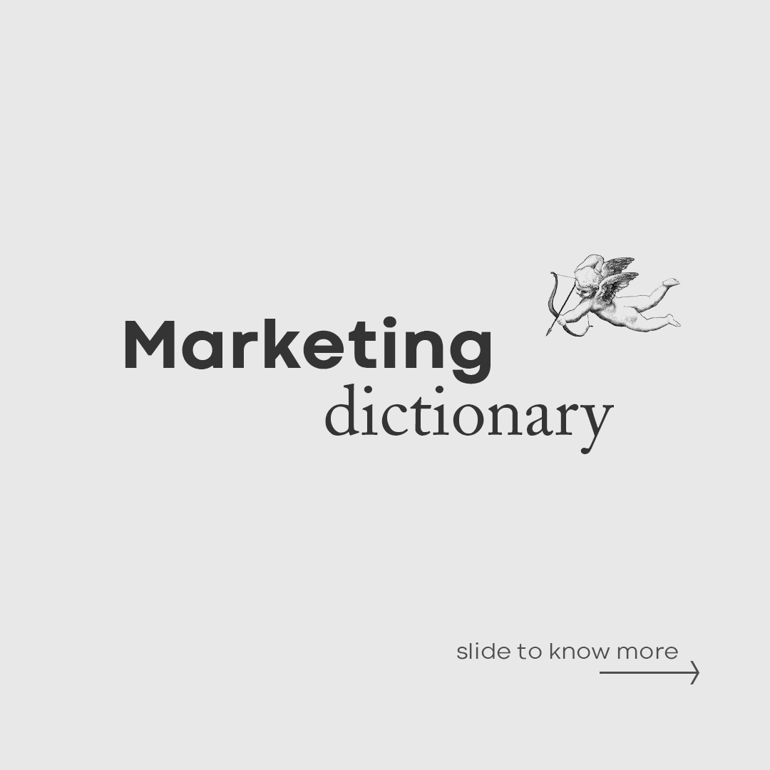 We picked up a few words that we use every day at the agency to create this #Marketing Dictionary📖🤓.  #MondayMotivation