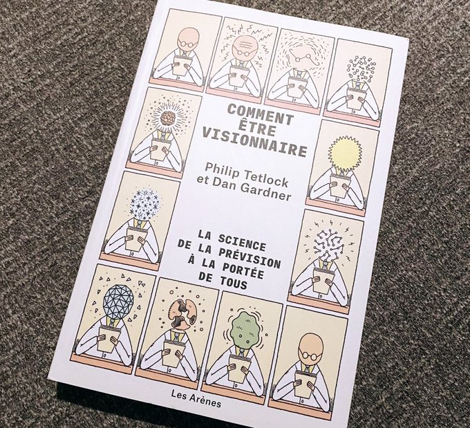 New book! #Superforecasting 🌵in French by @PTetlock & @dgardner 🪶 https://t.co/R7zGXe438j