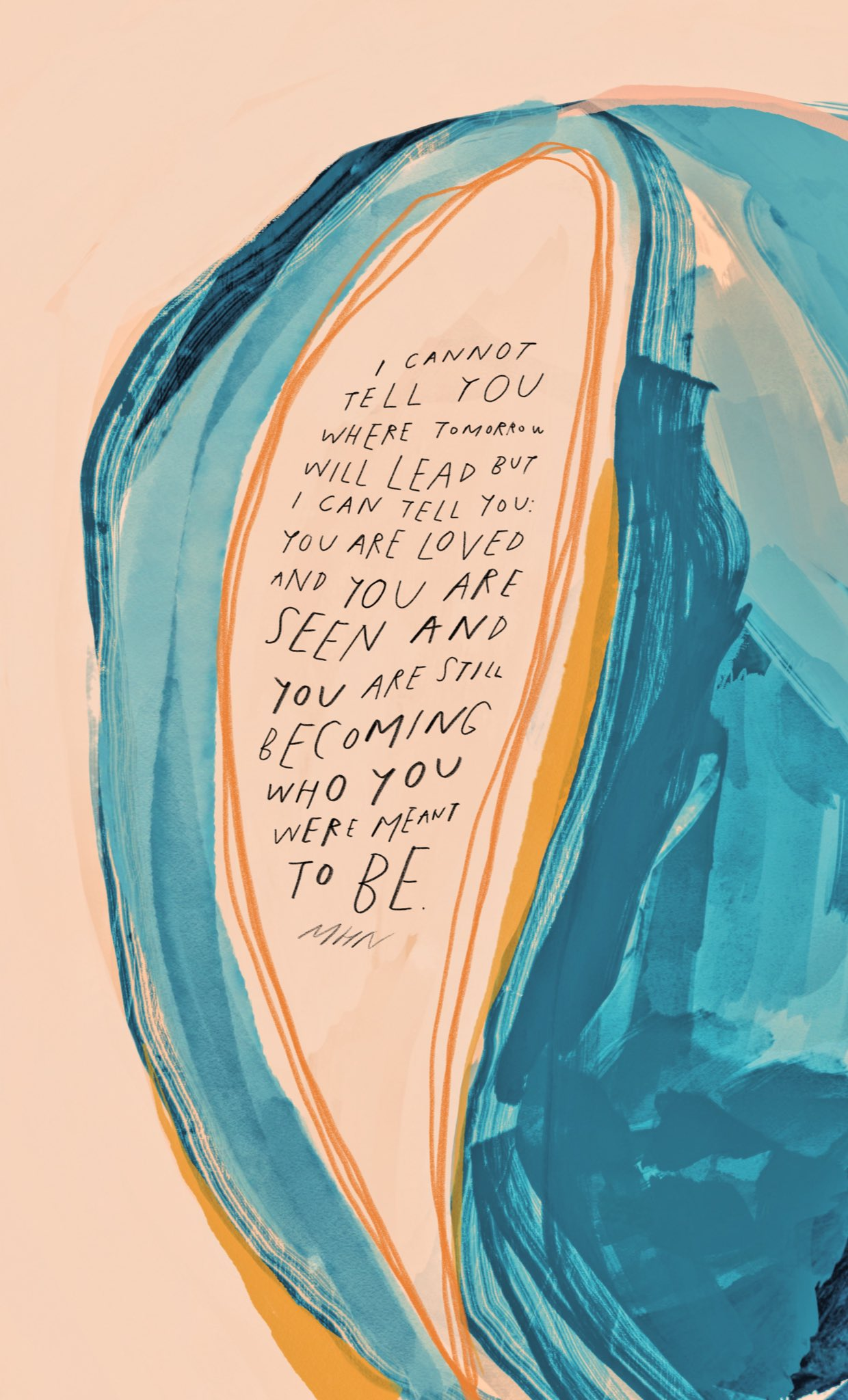 Morgan Harper Nichols art  You are loved and seen and becoming who you were meant to be