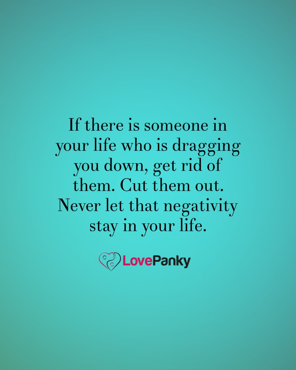 Cut them lose before they mess you up! #lovepanky   #relationshipthoughts #negativepeople #negativevibes #negativequotes #negativepeoplesuck #negativethinking #negativeselftalk #negativeemotions #negativewords #negativenancy #negativemind #negativetopositive #getridoftoxicpeople