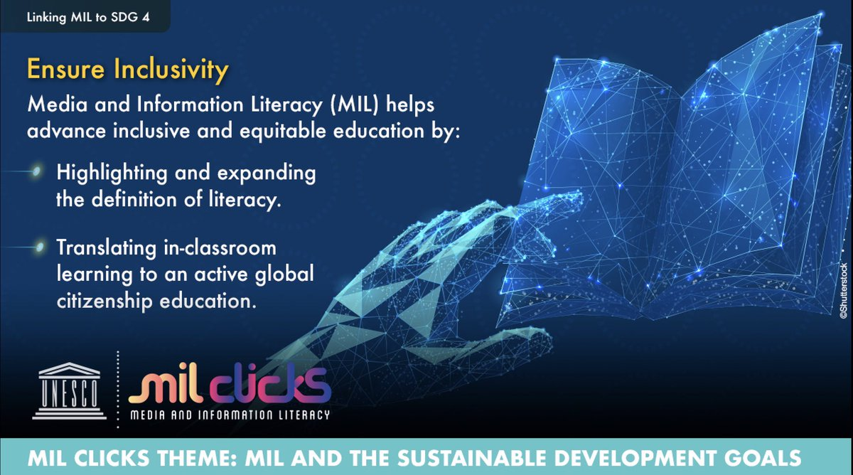 Media and Information Literacy helps to advance the SDG 4 by promoting lifelong learning opportunities for all. MIL is both a means and an end to achieve global citizenship education.