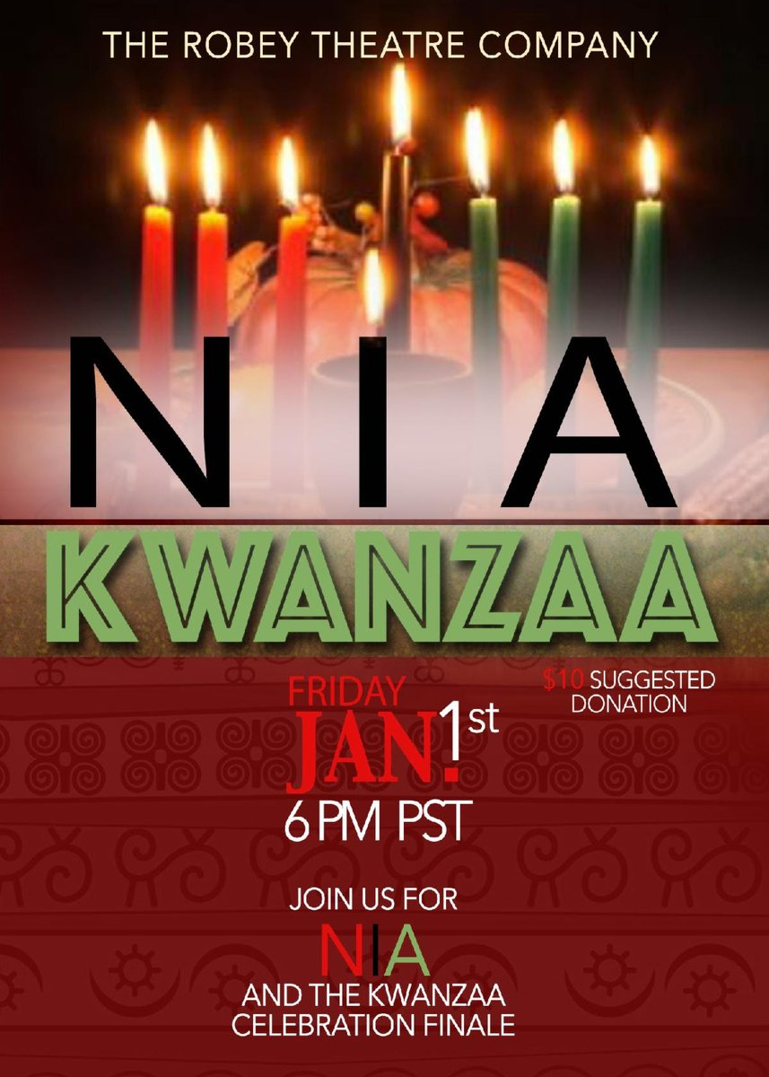 HAPPY KWANZAA EVERYONE! Join The Robey Theatre Company as we present the Inaugural Event of Developing Community Creative Voices Program. Visit our website to register free for the event. https://t.co/y48SChxFhz  #robey  #Kwanzaa https://t.co/qfp34mGJIG