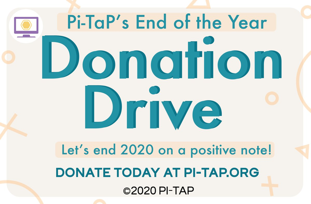 Help support Pi-TaP through our End of the Year Drive!   Donate today at:   #Support #donate #nonprofit #donationdrive #endoftheyear #endof2020