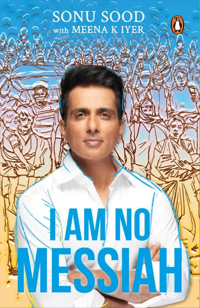 Congratulations @SonuSood on your book #IAmNoMessiah.  You're such a huge inspiration for all the work you've done during these very difficult times... 🙏🏻  Order #IAmNoMessiah in English  and in Hindi