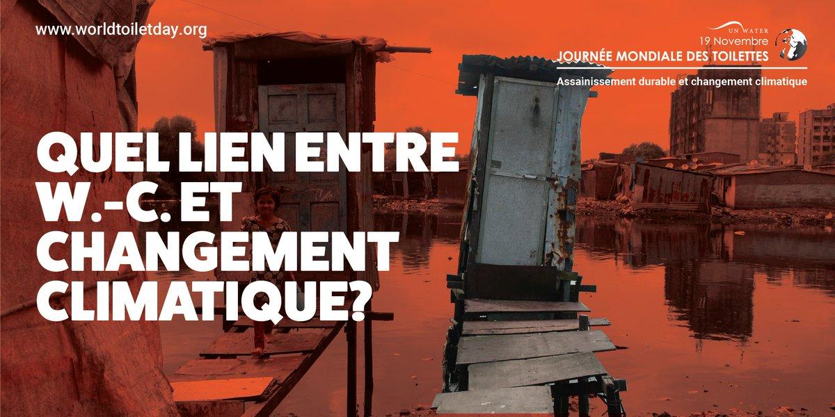 Inondations, sécheresse, élévation du niveau de la mer: l'assainissement (W.-C., fosses septiques,  stations d'épuration) est menacé. Les collectivités doivent toutes avoir un assainissement durable  résistant au changement climatique en préservant la santé. #WorldToiletDay