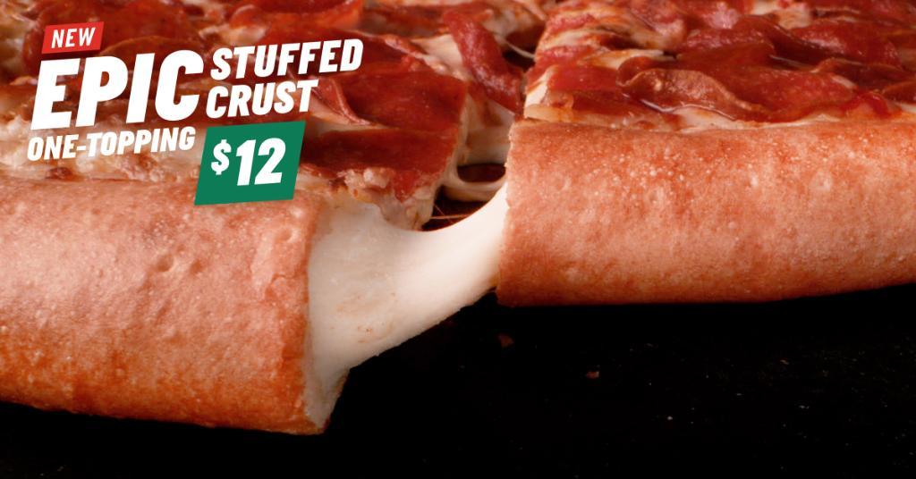 Papa John's has EPIC stuffed crust pizza. Let that sink in. Ok, go enjoy!