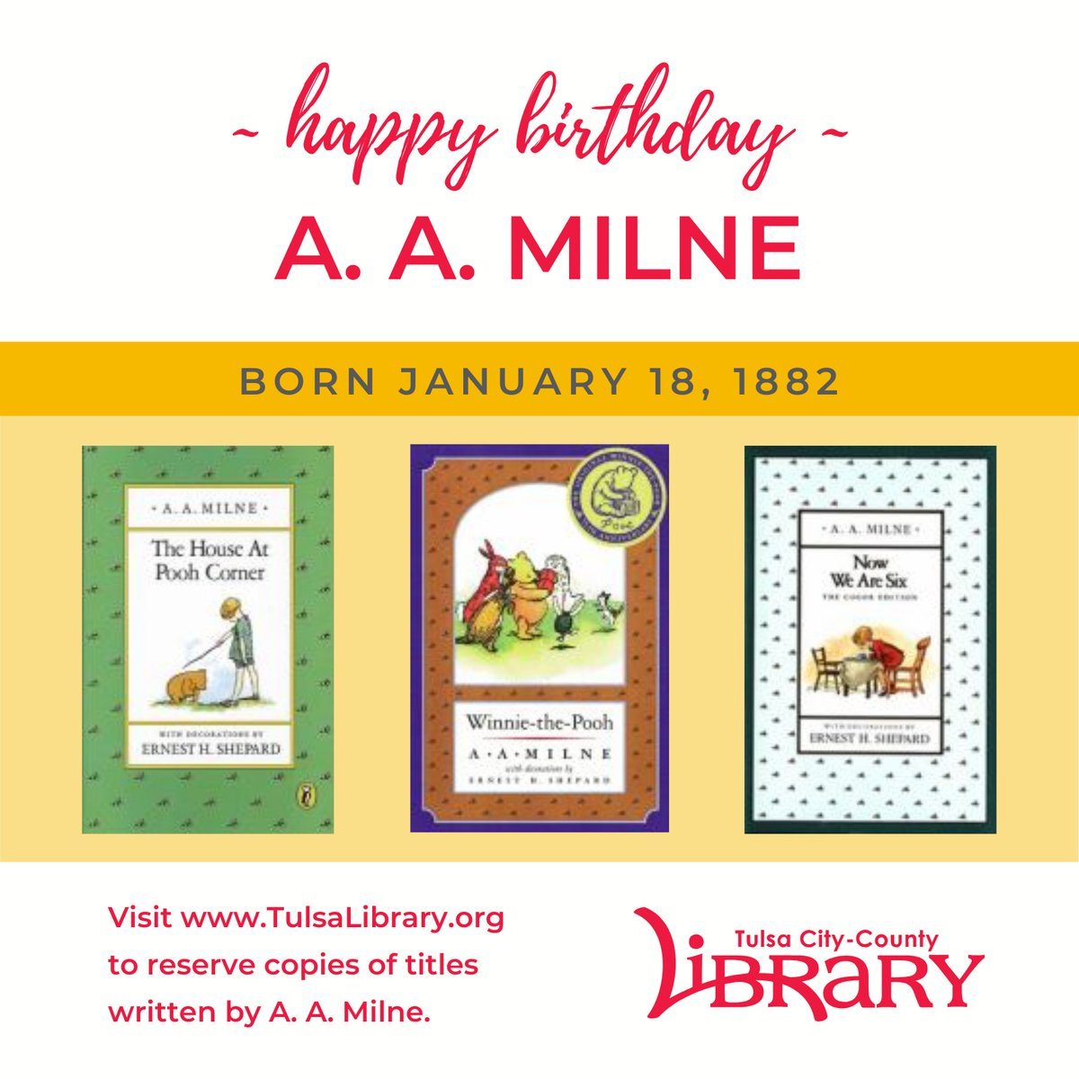 """""""Promise me you'll always remember: You're braver than you believe, and stronger than you seem, and smarter than you think."""" - A.A. Milne, Winnie-The-Pooh    #OnThisDay #authorbirthdays #library"""