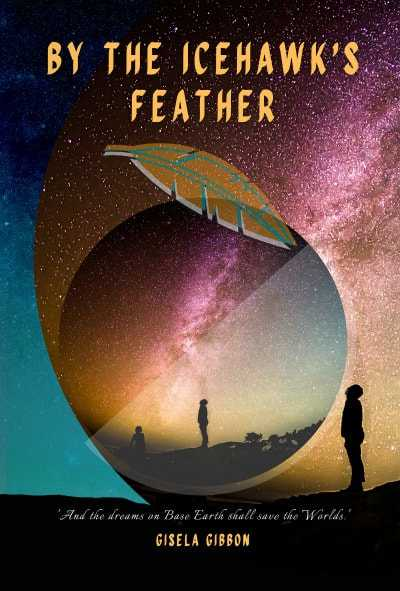 "> Gisela Gibbon is the #author of ""By the Icehawk's Feather"" #SciFi #Magical #Realism #Fantasy  #amreading  @GibbonGisela #ian1 #iartg"