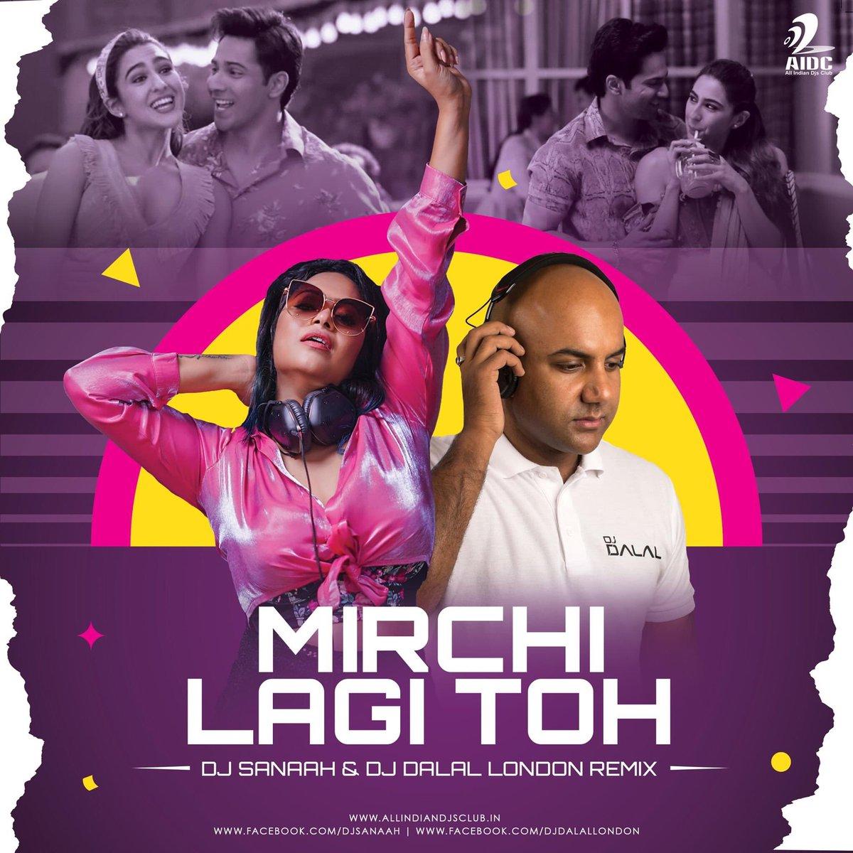 Mirchi Lagi Toh (Remix) - Sanaah X DJ DALAL LONDON  Download Mp3:   #mirchilagitoh #remix #sanaah #djdalallondon