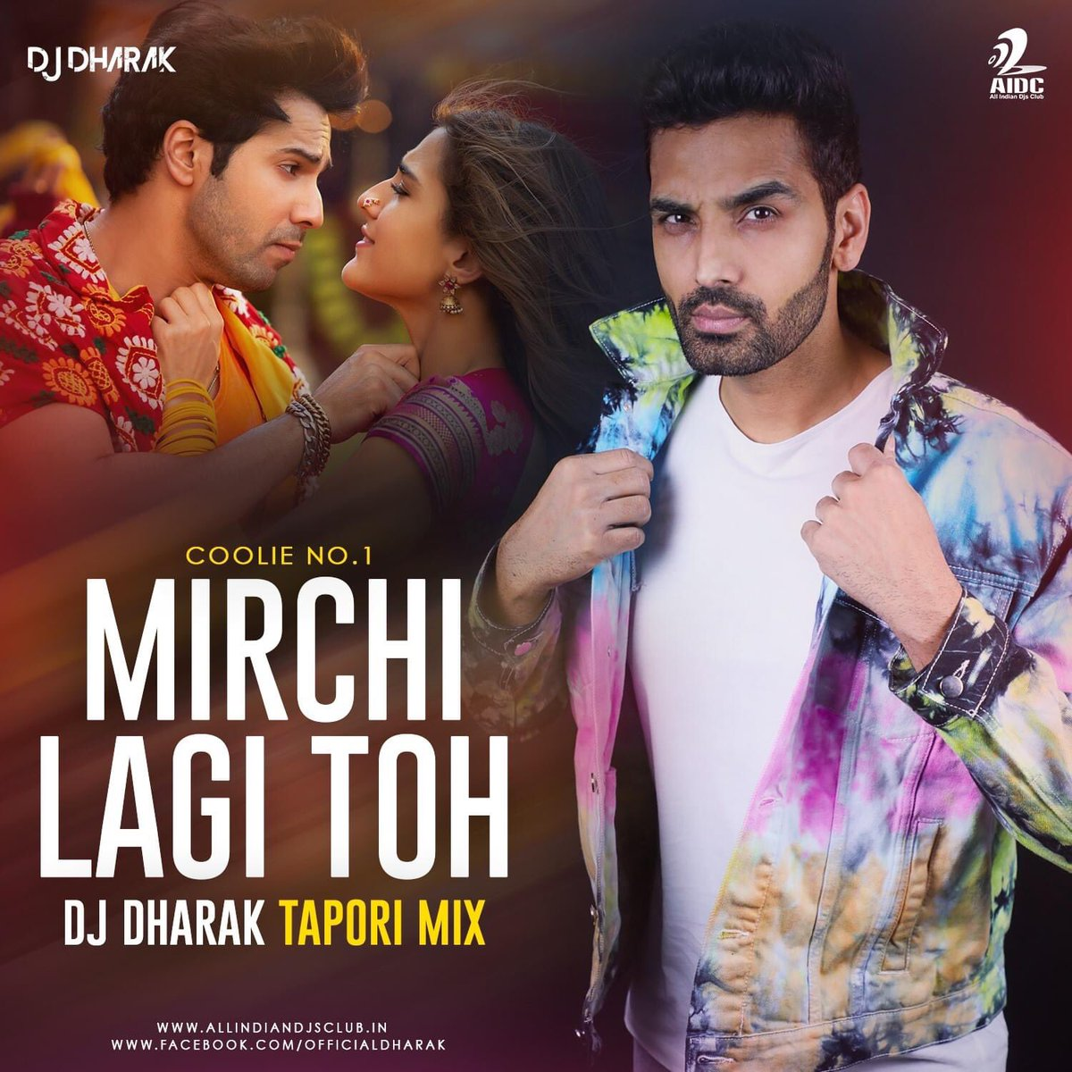 Mirchi Lagi Toh (Tapori Mix) - DJ Dharak  Download Mp3:   #mirchilagitoh #taporimix #DJDharak #aidc