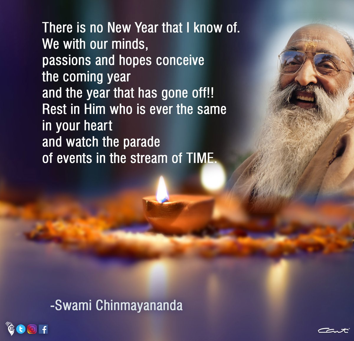 Rest in Him who is ever the same in your heart and watch the parade of events in the stream of TIME. - Swami Chinmayananda  #newyear2021 #welcome2021 #goodbye2020 #lordvishnu #bhakti #dhyana #sanatandharma #hinduism #youtubelive #chinmayamission  #celebrations #newyearseve