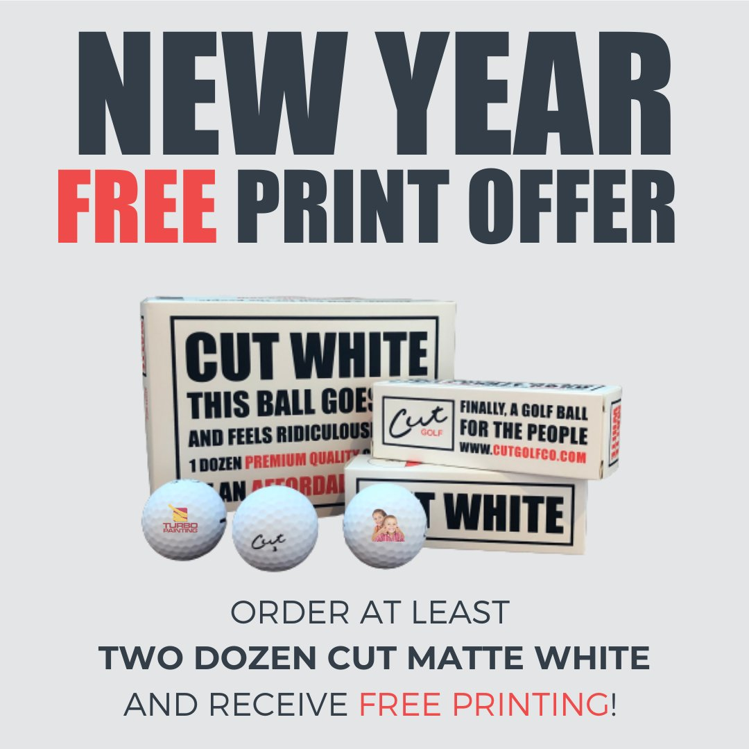 Start the New Year with some personalized golf balls! Order two dozen Cut Matte White and your customization is FREE!