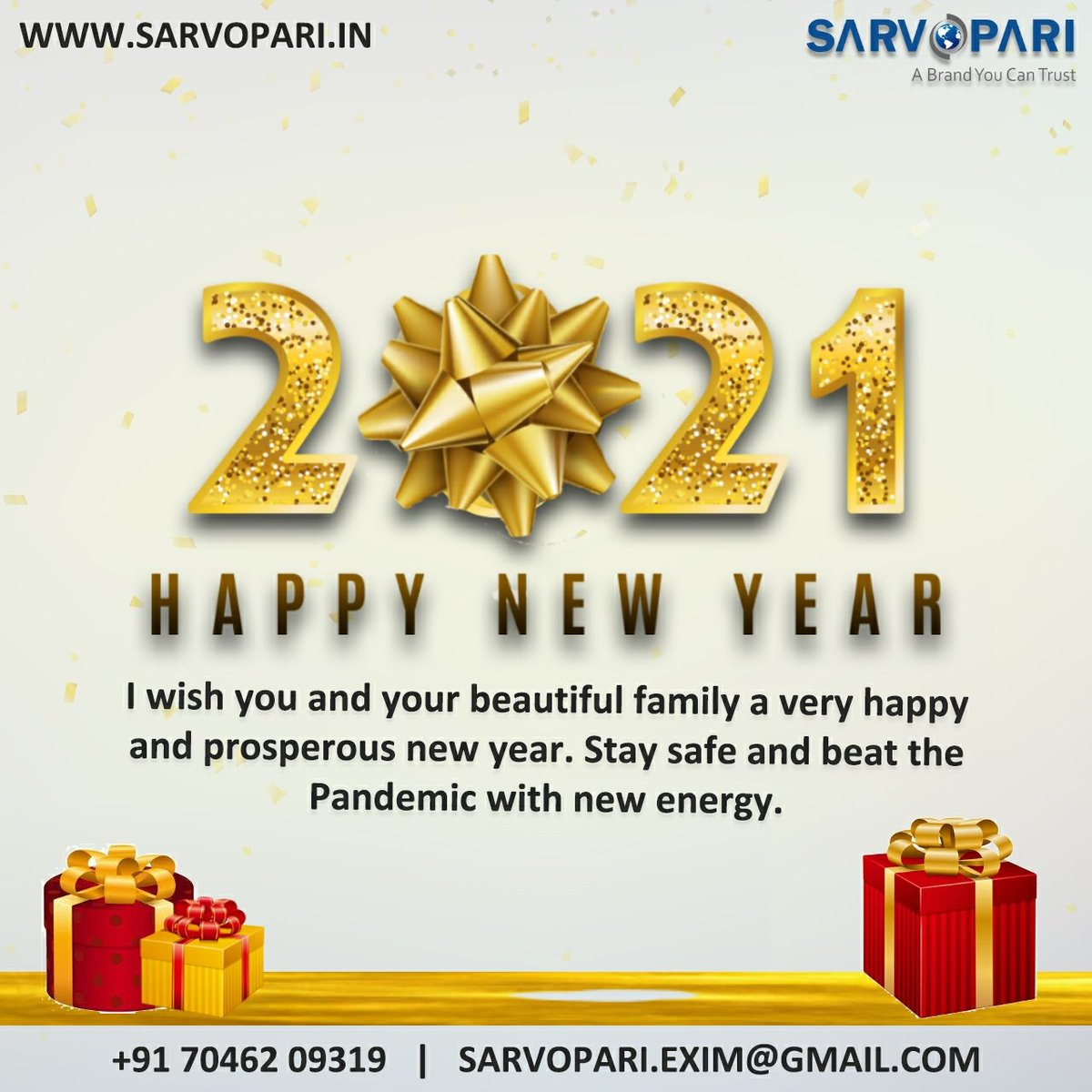 Happy New Year! #2021  Sarvopari Exim Contact: +91 7046209319 Email Id: sarvopari.exim@gmail.com web:   #sarvopariexim #sarvoparigroup #newyear2021 #stayinspired  #togetherforever #stayhome #diwali2020 #newyear #happynewyear #sarvopari #sarvopariexim