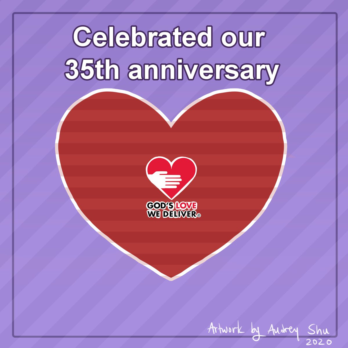 Celebrated our 35th anniversary. From our start at the height of the AIDS pandemic to today: New Yorkers living with serious illness know they can always count on God's Love We Deliver to deliver hope, dignity, and love, all wrapped up in delicious, nutritious meals.