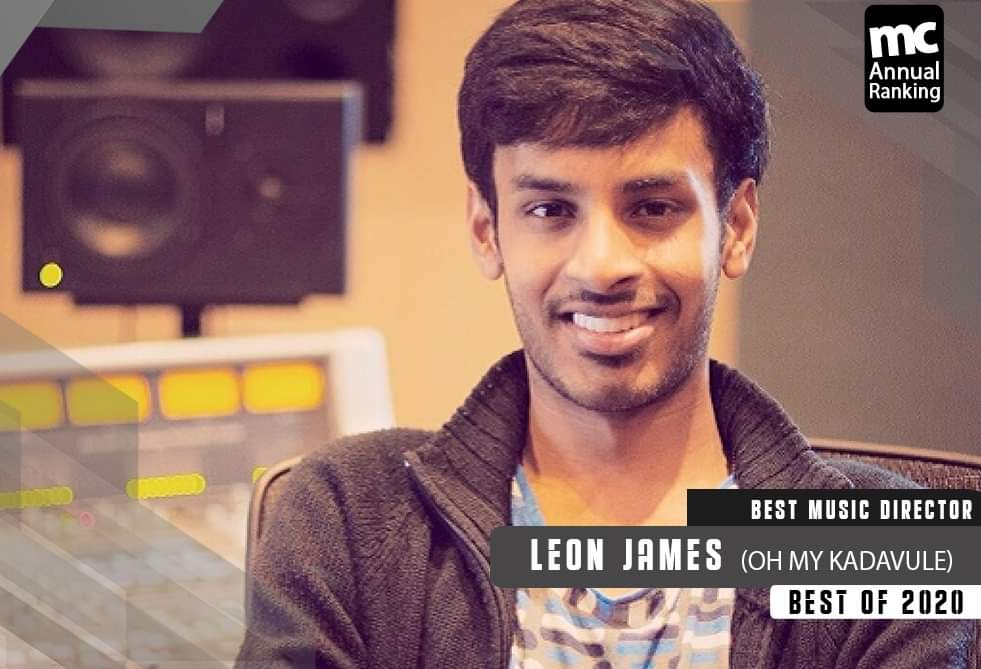 #MCAnnualRankings - #OhMyKadavule had some of year's favourite Tamil soundtracks, making @leon_james the Best Music Director of 2020!
