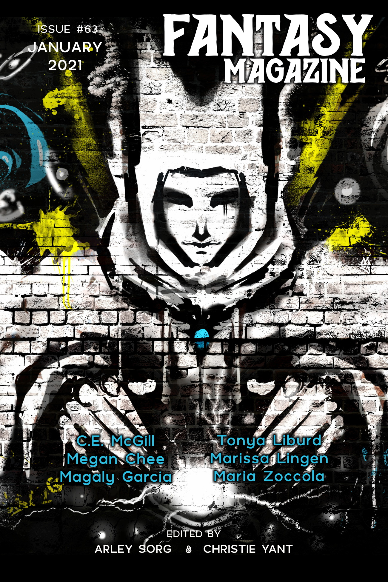 Image description: a picture of the cover image of issue #63 of Fantasy Magazine, which depicts a robed wizard-like figure drawn in a graffiti art style as well as the text: C. E. McGill, Tonya Liburd, Megan Chee, Marissa Lingen, Magaly Garcia, and Maria Zoccola. Edited by Arley Song and Christie Yant. /end description