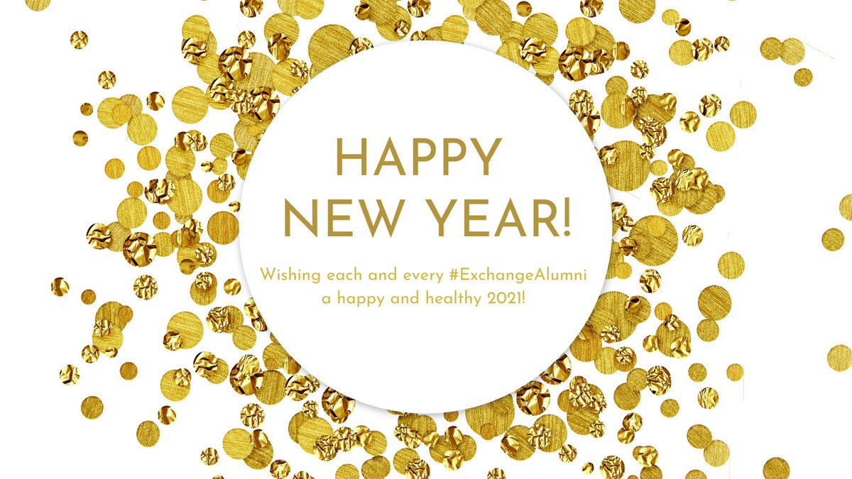 Wishing everyone a very Happy New Year! May 2021 bring health, peace, and happiness to all our #ExchangeAlumni and their loved ones! https://t.co/icEV86xbey