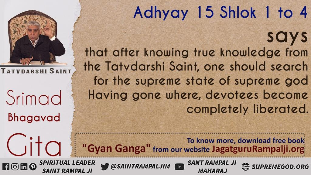 IDENTITY  OF TATVADARSHI SAINT  SHRIMAD BHAGAVAD GITA CHAPTER 15 VERSE 1 He who knows all the parts of this world-like tree in essence,knows the purport to the Vedas,that is,He Is A TATVADARSHI SAINT. Watch Sadhna tv7:30pm #FridayThoughts #GodMorningFriday