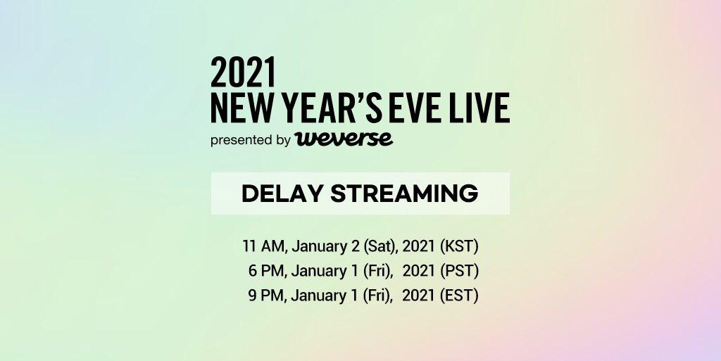 잠시후 <2021 NEW YEAR'S EVE LIVE presented by Weverse>의 딜레이 스트리밍이 시작됩니다. 다시보고 싶은 무대, 아쉽게 놓쳤던 순간들을 딜레이 스트리밍으로 함께하세요.  스트리밍페이지👉 💡딜레이스트리밍은 HD 싱글뷰로 진행됩니다.  #2021NYEL#WEVE_CONNECTED