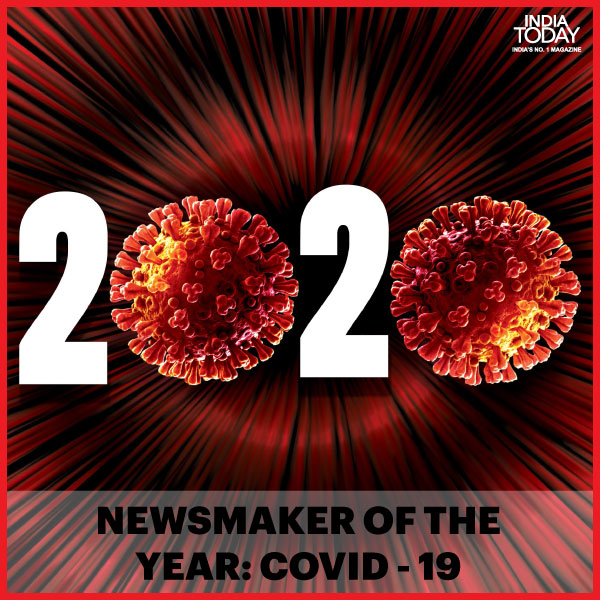 India Today's Newsmaker of the year 2020 is #COVID19, to read why, click  | #MagazinePromo #coronavirus