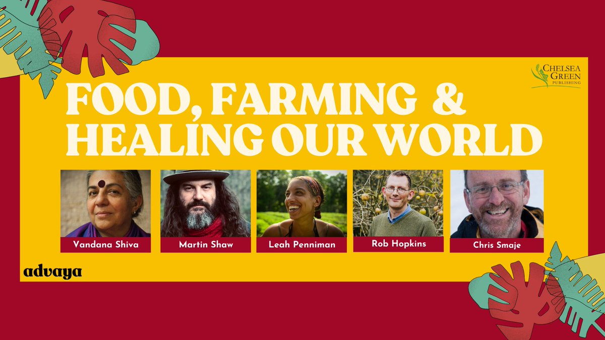 Very excited to be collaborating with @chelseagreen on this online series exploring Food, Farming & Healing Our World with @drvandanashiva, @robintransition, Leah Penniman of @soulfirefarm, Martin Shaw, Chris Smaje @csmaje, @gow_derek & more!   REGISTER: