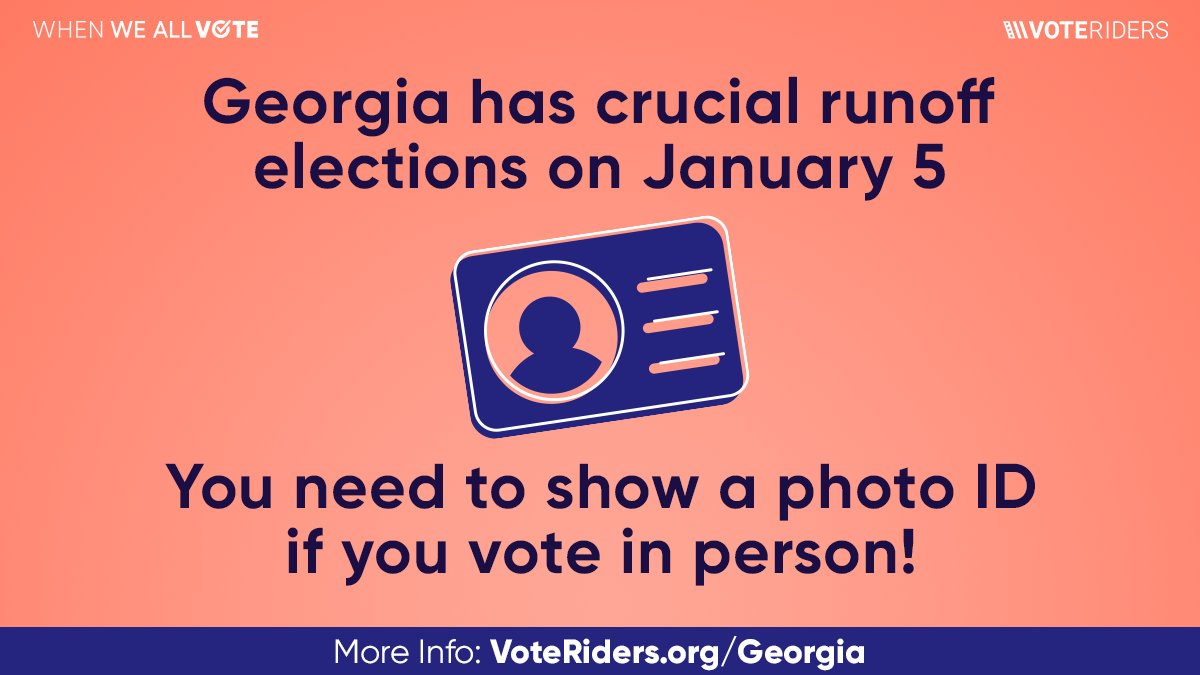 The last day to vote in the Georgia runoff for the U.S. Senate is this Tuesday, January 5th. If you're voting in-person on #ElectionDay, you will need an ID. Take a few minutes today to make sure you're ready to make your voice heard with @WhenWeAllVote and @VoteRiders.