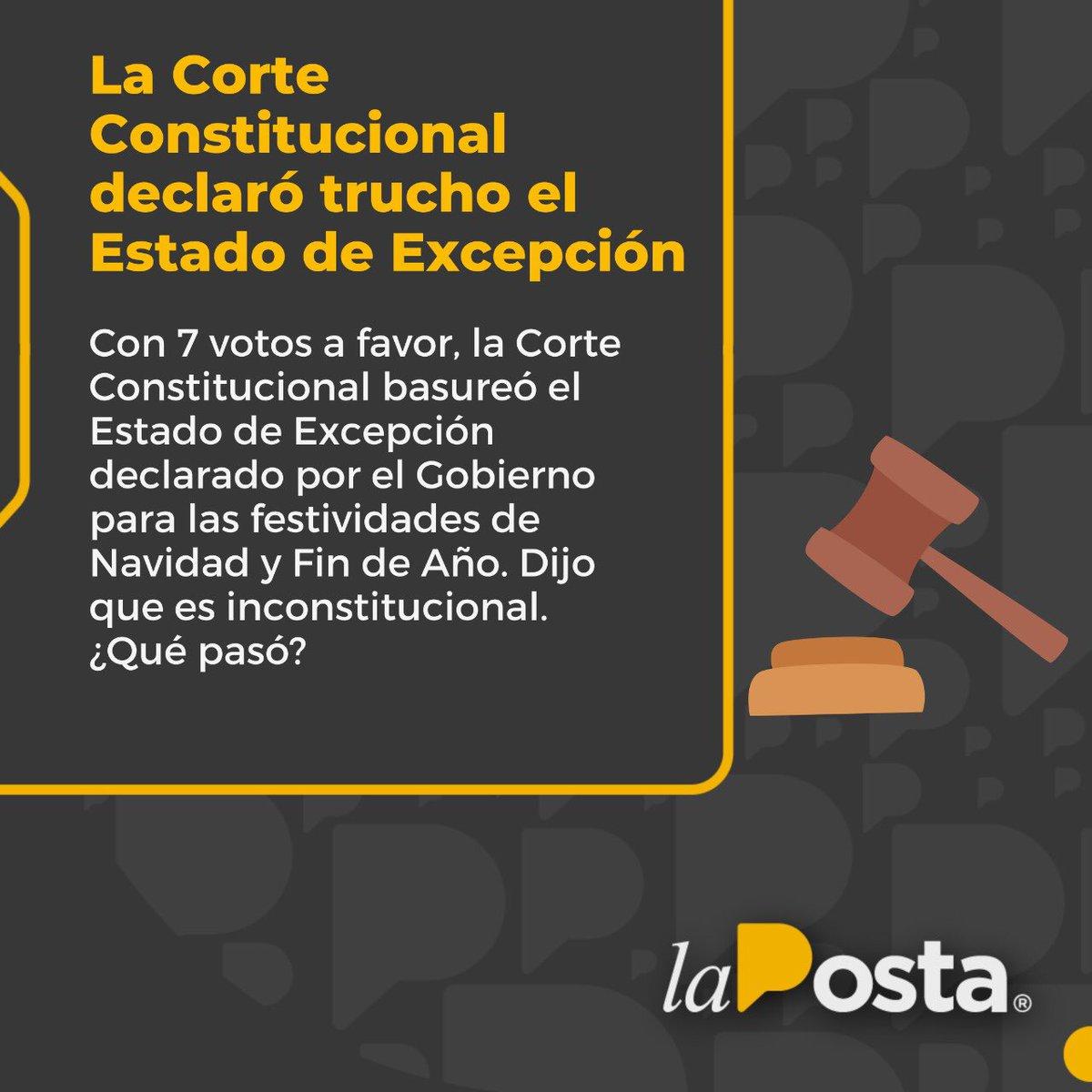 La Corte Constitucional basureó al Estado de Excepción declarado por el Gobierno para las recientes festividades. ¿Por qué? Te contamos. https://t.co/1jLaq857bS