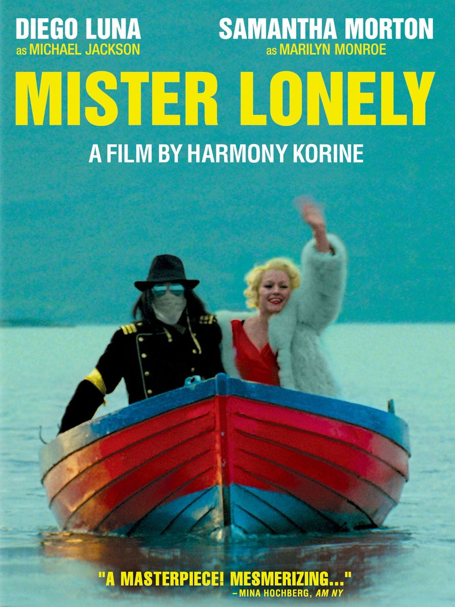 Poster for Mister Lonely (2007), directed by Harmony Korine, #BornOnThisDay in 1973. #HarmonyKorine #BOTD  #filmtwitter #film #movies