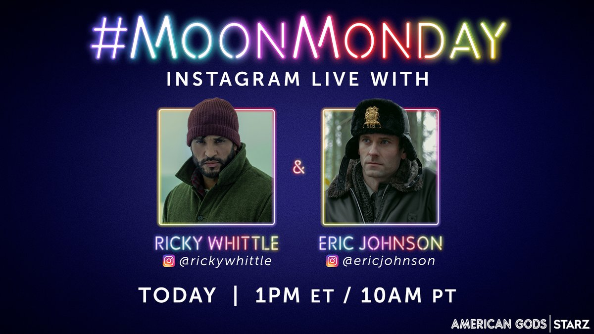Tbh, #MoonMonday is the only reason I got out of bed this morning. Join @MrRickyWhittle and @EricJJohnson79 on Instagram Live today at 1PM ET/10AM PT. #AmericanGods