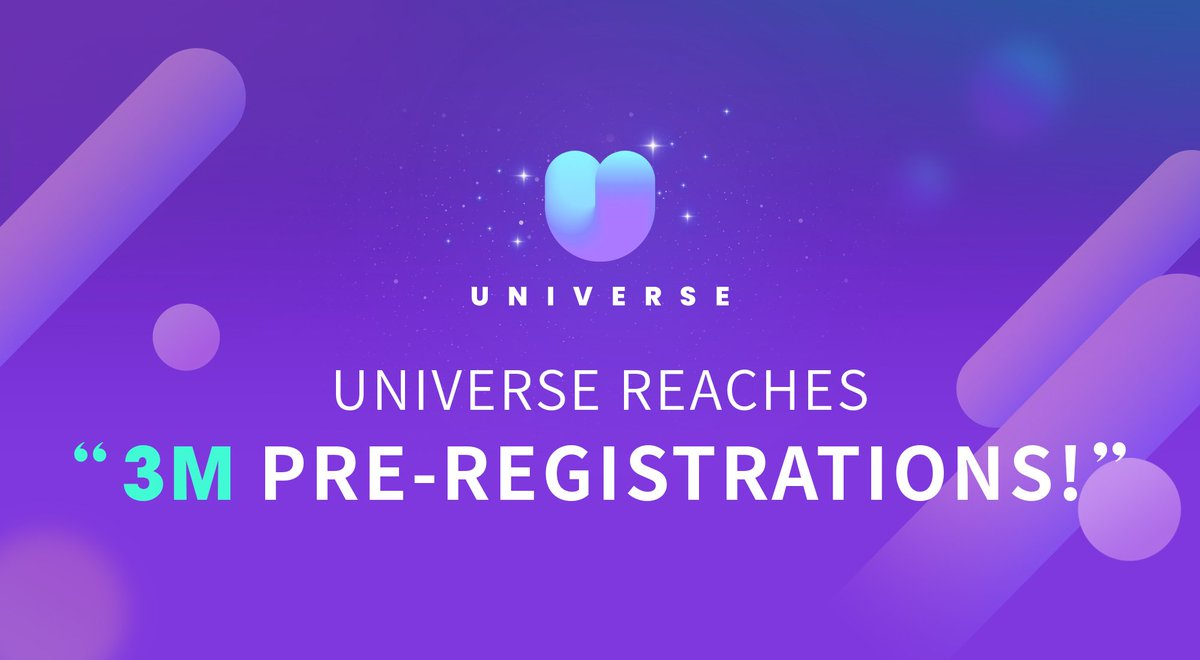 ✨#UNIVERSE Reaches 3M Pre-registrations!✨ Thanks again for your love and support🙏  Please look forward to UNIVERSE and we will see you soon!  📲Google Play:  📲App Store: