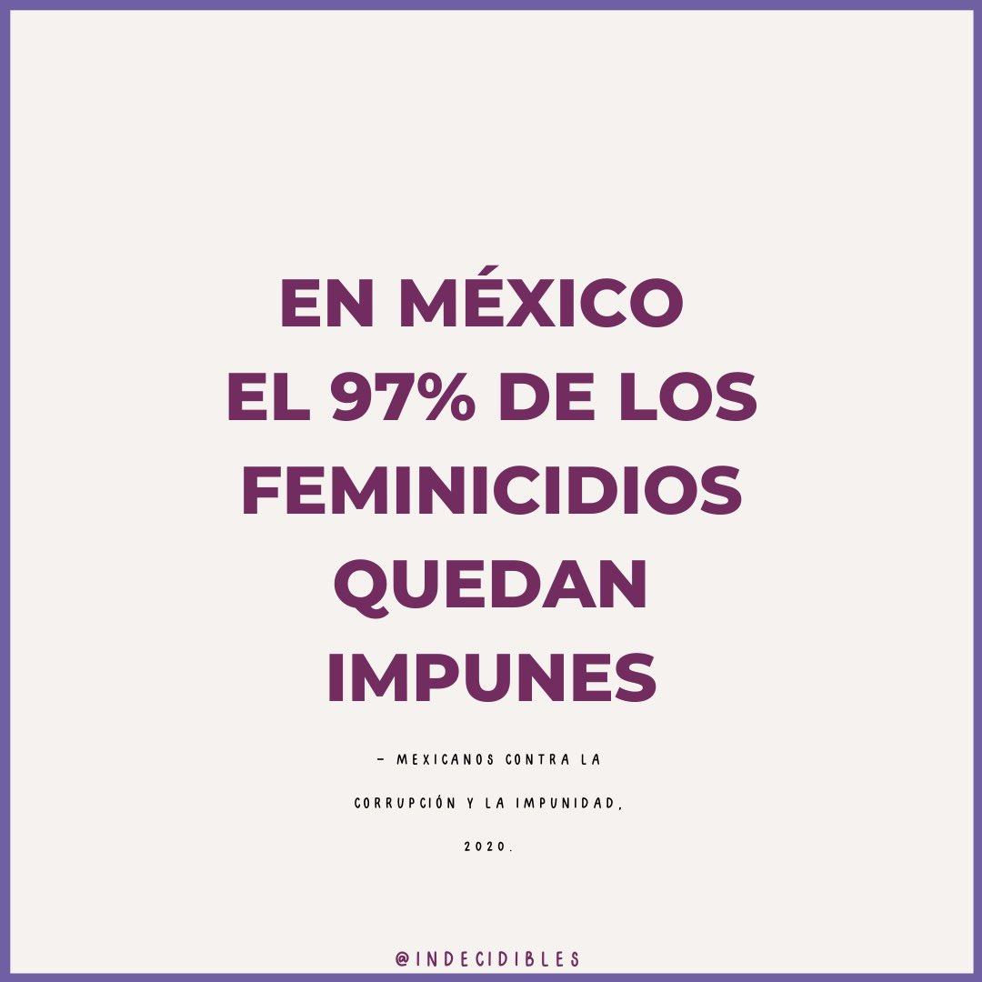 Domingo de #IndecidiblesInforma  Según Mexicanos contra la corrupción y la impunidad, así como diversas en organizaciones, en #Mexico el 97% de los feminicidios quedan impunes 😡 y eso de los que se tiene REGISTRO.  Sigamos exigiendo justicia #NiUnaMenos