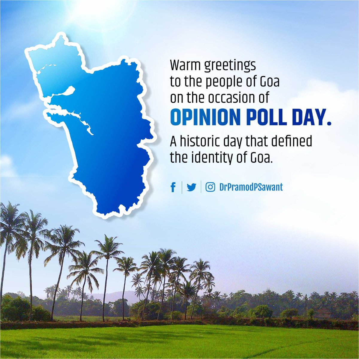 Warm greetings to the people of Goa on the occasion of Opinion Poll Day. A historic day that defined the identity of Goa.