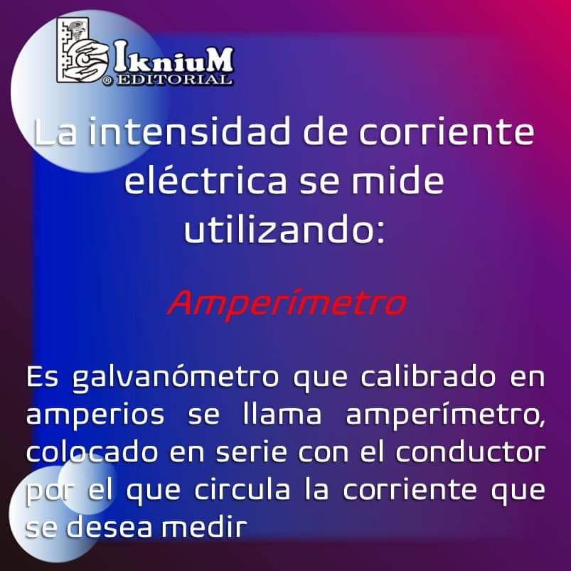 #Trivia #Amperímetro #intensidad #corriente #eléctrica #medir #Entretenimiento #conocimiento #educación #cultura #curiosidad #iknium #👍🏼 #👀 #😲 #❤️ #😢 #🙂 #🧐 . @iknium.COMIPEMS              @iknium.UNAM
