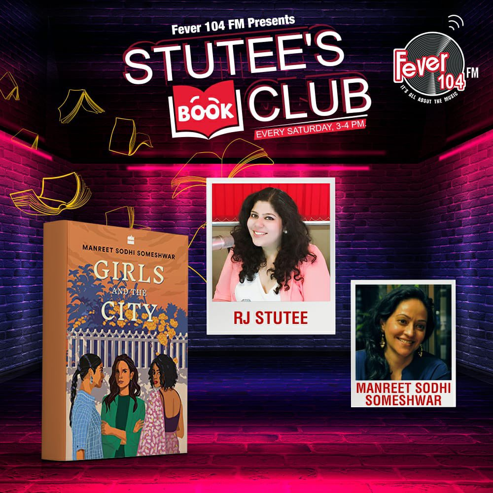 In today's episode of #stuteesbookclub we have the prolific @manreetss talk about her new book #girlsandthecity ! Tune in 3pm only on @FeverFMOfficial :)