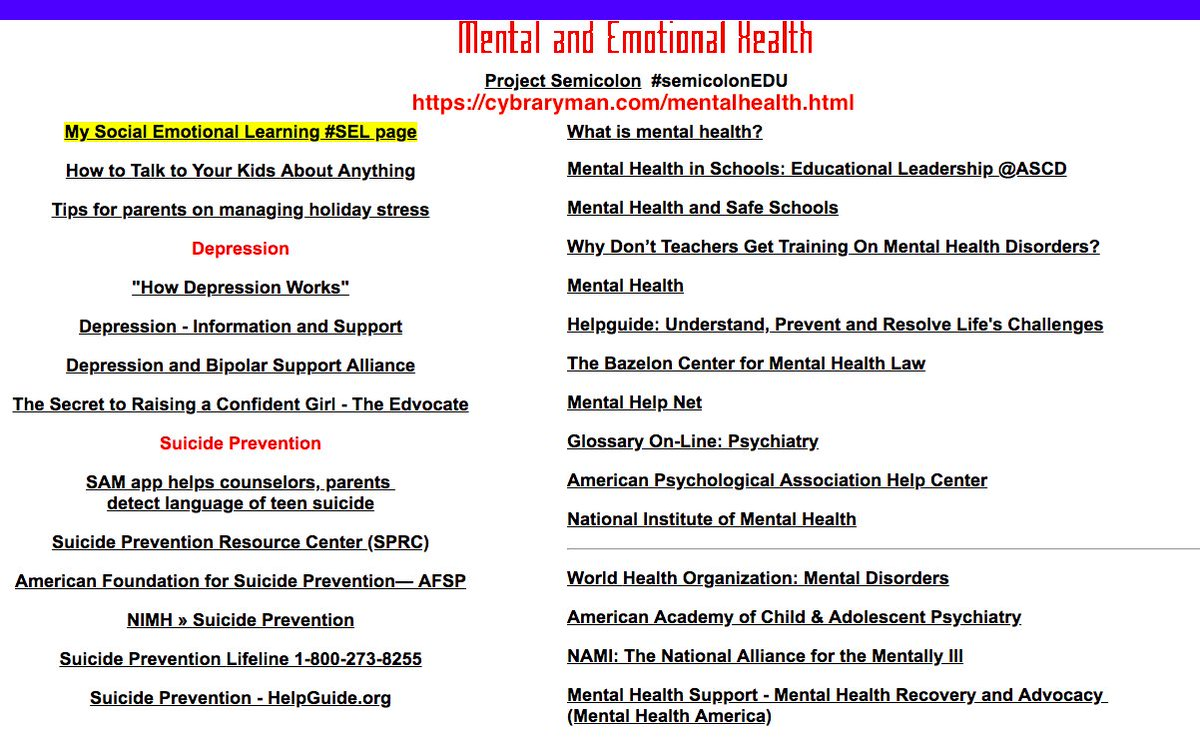 Our Mental and Emotional Health page   So needed during these tumultuous times.   See especially: Mental Health in Schools from Educational Leadership.  Our Coping Strategies page   #satchat