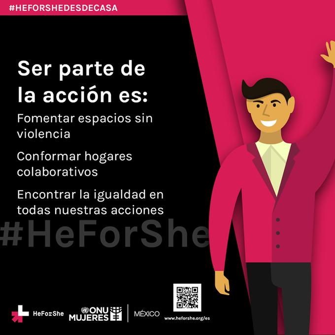 Comprométete con la igualdad de género, nos corresponde a todas y a todos. #HeForShe